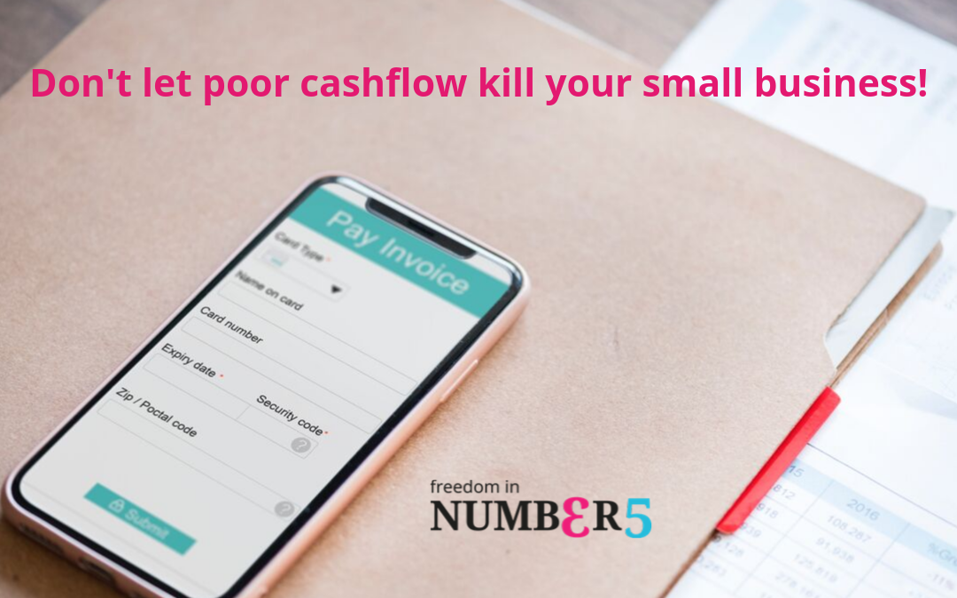 Don't Let Poor Cash Flow Kill Your Small Business